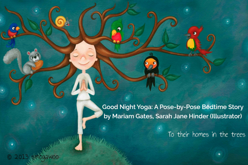 Recommendation Book Good Night Yoga A Pose By Pose Bedtime Story By Mariam Gates